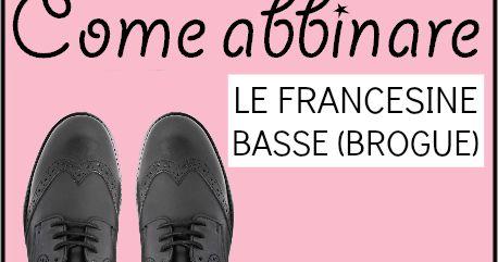 sports shoes cheap sale get online Come abbinare le FRANCESINE BASSE (BROGUE) nel 2019 | Basso ...