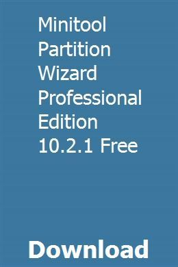 minitool partition wizard free edition 10.2.1