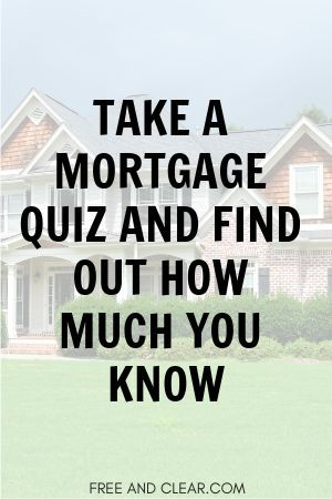 Mortgage Quiz With Images Mortgage Mortgage Advice