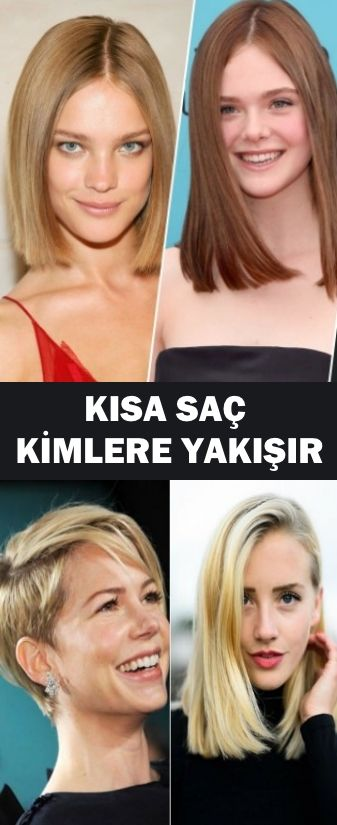 Kisa Sac Kimlere Yakisir Www Vipbakim Com Kisa Sac Sac Kisa
