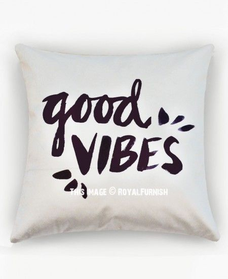 White Good Vibes Decorative Throw Pillow Cover Cushion Cover Decorative Throw Pillow Covers Good Vibes Pillow Throw Pillows Bedroom