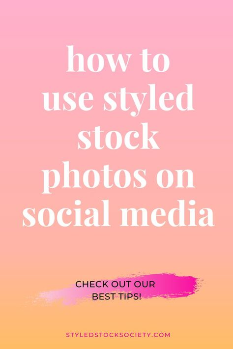 Tips and strategies for using styled stock photos on Instagram and other social media marketing platforms. #stockphotography #stockphotos #socialmediamarketing
