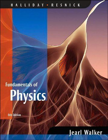 Fundamentals Of Physics 8th Edition Written By Halliday