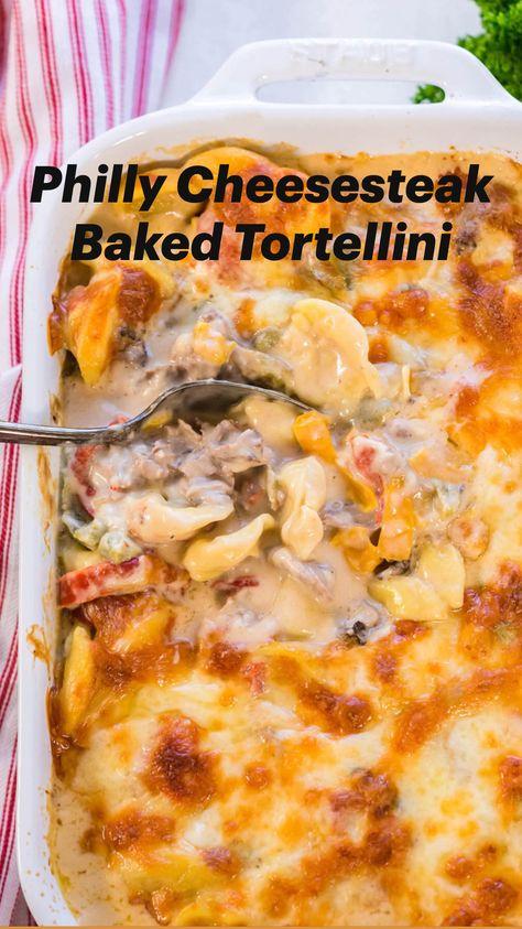 Philly Cheesesteak Baked Tortellini