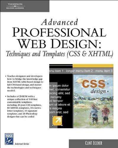 Advanced Professional Web Design: Techniques & Templates (CSS & XHTML) (Charles River Media Internet) - Default