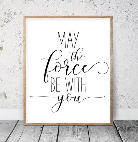 May The Force Be With You Nursery Printable Quotes Kids Movie