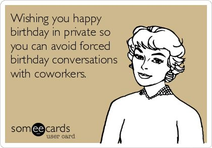 Or school buddies haha FRIENDS Pinterest – Birthday Greetings for Coworkers