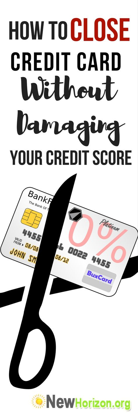 How to Close Credit Cards Without Damaging Your Credit Score
