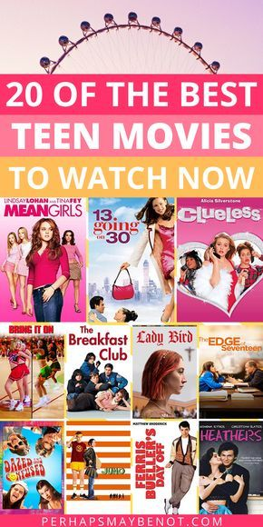 30 Teen Movies Everyone Should Watch Before Turning 20 - Perhaps, Maybe Not