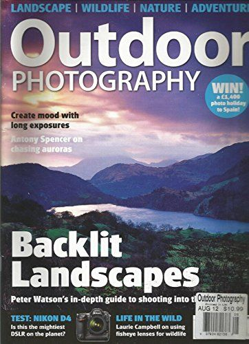 Outdoor Photography Magazine August 2012 Landscape Wildlife Nature Outdoor Photography Magazine Outdoor Photography Magazine Photography