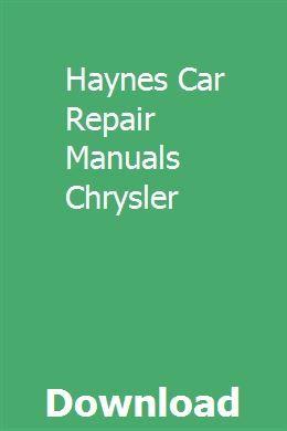 Haynes Car Repair Manuals Chrysler Sewing Machine Manuals Repair Manuals Chilton Repair Manual