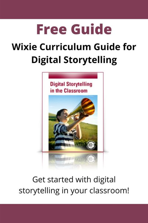 Get started with digital storytelling in your classroom