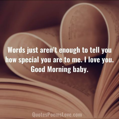 Good Morning Baby Good Morning Quotes For Him Morning Love Quotes Morning Quotes For Him