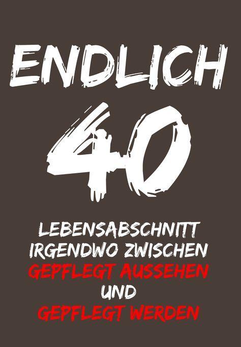 40 Geburtstag Geburtstag T Shirt 40 Geburtstag Und Spruche Zum