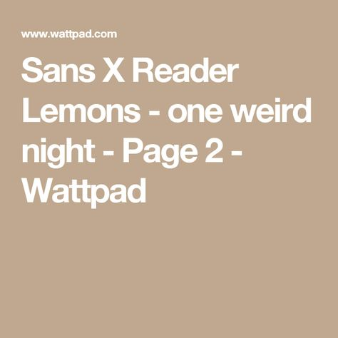 List of Pinterest x reader lemon sans pictures & Pinterest x