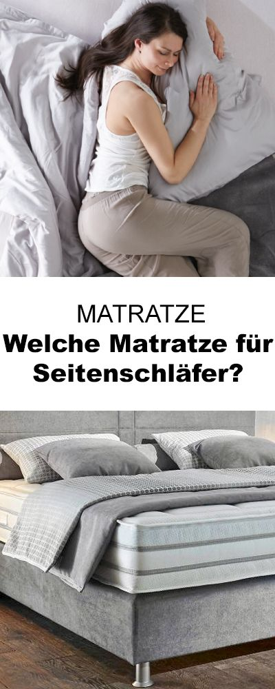 Welche Matratze Fur Seitenschlafer Schlafzimmer In 2019