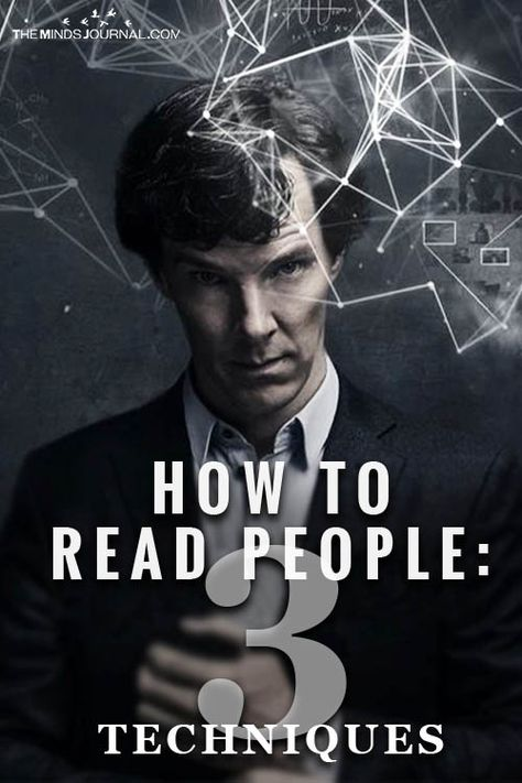 How To Read People: 3 Techniques to Ignite Your Super-Senses