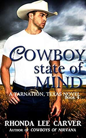 Cowboy State Of Mind By Rhonda Lee Carver Goodreads Books Mindfulness Books To Read