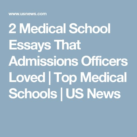 college essay about medicine Bs/md admissions by college admissions partners college essays for bs/md applicants students applying to bs/md programs need to write essays for the.
