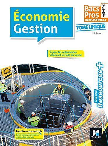 Telecharger Ressources Plus Economie Gestion 2de 1re Tle Bac Pro Industriels Ed 2018 Manuel Eleve Pdf Gratuitement Livre