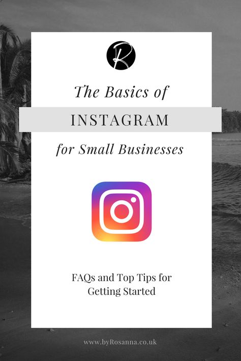 Instagram for Small Businesses: The Basics