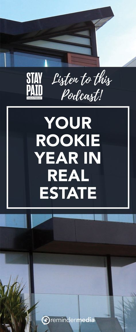 Ep. 22: Making the Most of Your Rookie Year in Real Estate