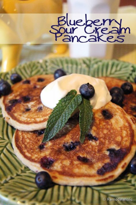 Remodelaholic Blueberry Sour Cream Pancakes Recipe Recipes Sour Cream Pancakes Yummy Breakfast