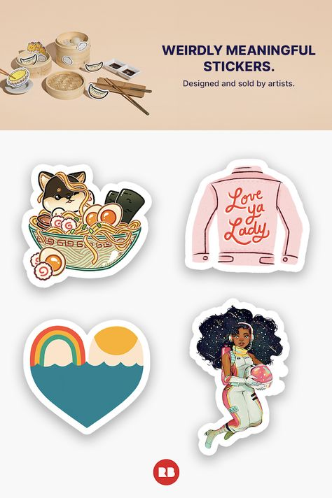 Weirdly meaningful stickers. Designed and sold by artists.