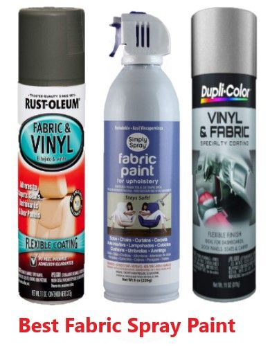 The 10 Best Fabric Spray Paints For 2021 Reviews Updated In 2021 Fabric Spray Paint Fabric Spray Vinyl Spray Paint