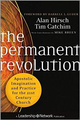 Amazon Com The Permanent Revolution Apostolic Imagination And