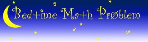 Bedtime Math by Laura Overdeck who started sharing a nightly math problem with her two school-age children to get them excited about math in their everyday lives. This evolved into Bedtime Math Problem, a once a day math problem you can sign up to receive to solve with your kids and which may have as much of an impact on improving the science, technology, engineering and math interest in our children as many other well-funded programs. via wired #Kids #Math #Bedtime_Math