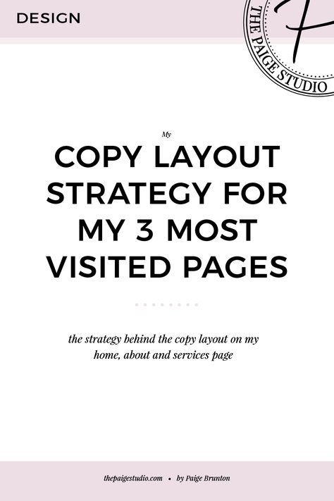 Behind-the-scenes look: copy layout strategy for my 3 most visited pages — Paige Brunton | Squarespace templates + Squarespace designer courses
