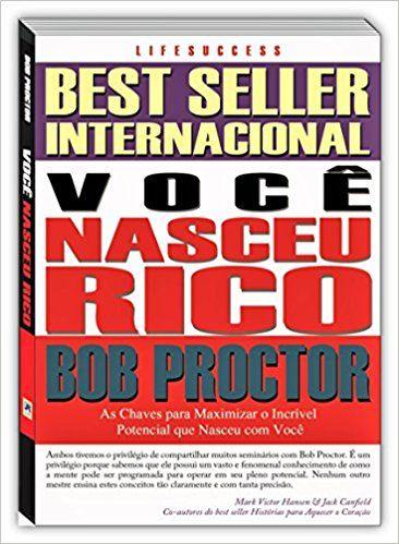 Voce Nasceu Rico Bob Proctor Baixar Pdf Baixar Livros Online