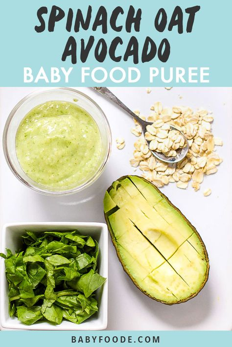 Even Popeye would be proud of this Oats Spinach Avocado Baby Food Puree with its mighty amount of calcium iron Vitamin A and B protein iron and good fat needed for your baby to grow and thrive. Easy to make and easy to eat - this puree has it all. Baby Food Recipes Stage 1, Baby Food By Age, Food Baby, Sweet Potato Baby Food, Avocado Baby Food, Healthy Baby Food, Avocado Baby Puree, Baby Puree Recipes, Pureed Food Recipes