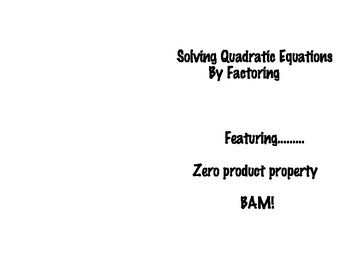 Solving Quadratics By Factoring The Zero Product Property In
