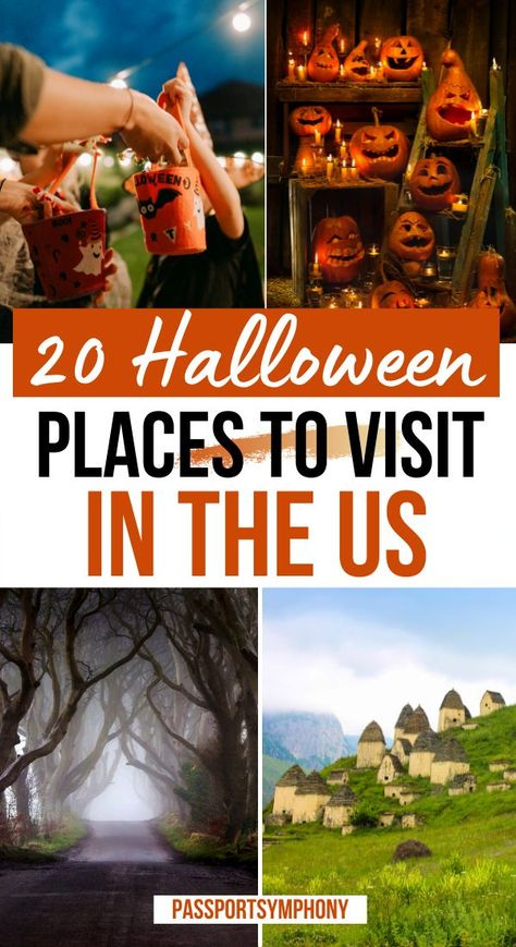20 Best HALLOWEEN places to visit in the US