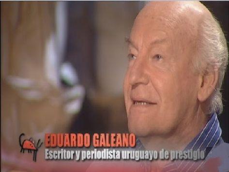 2010 Eduardo Galeano Escritor Y Periodista Uruguayo Es Entrevistado Por Jesús Quintero Después De Un Breve Perfil Biográ Libros De Autoayuda Felicidad Amor