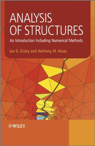 Analysis Of Structures An Introduction Incl Numerical Numerical Methods Civil Engineering Books Analysis