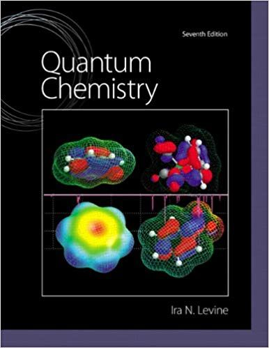 Quantum Chemistry 7th Edition by Ira N  Levine PDF | Physics