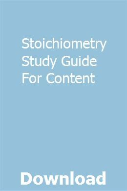 Stoichiometry Study Guide For Content Study Guide Chemistry Study Guide Marketing Method