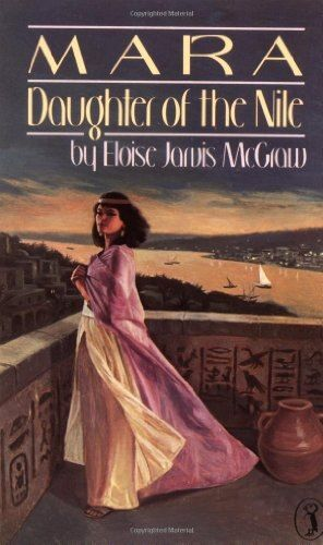 Mara Daughter Of The Nile Puffin Story Books In 2021 Historical Fiction Historical Fiction Books Storybook