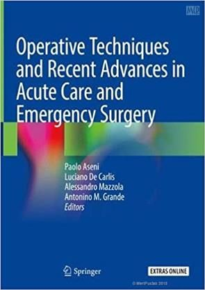 Operative Techniques And Recent Advances In Acute Care And