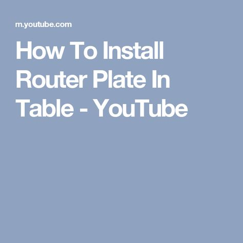 How to install router plate in table youtube some day how to install router plate in table youtube some day pinterest router plate greentooth Images