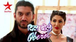 Dil Bole Oberoi Watches Online Episode