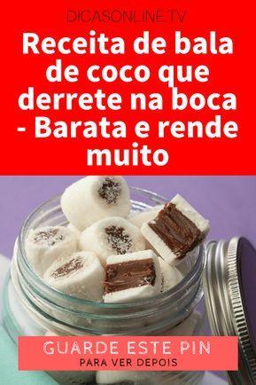 Receita De Bala De Coco Que Derrete Na Boca Barata E Rende Muito