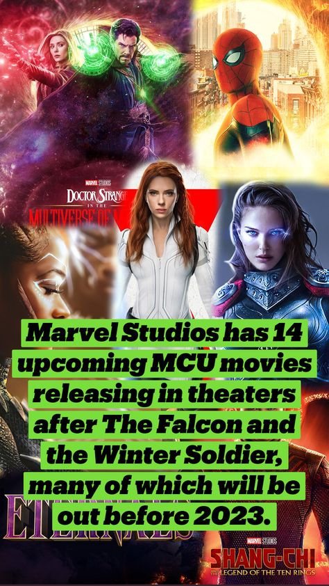 All 14 Marvel Movies Releasing After Falcon & Winter Soldier