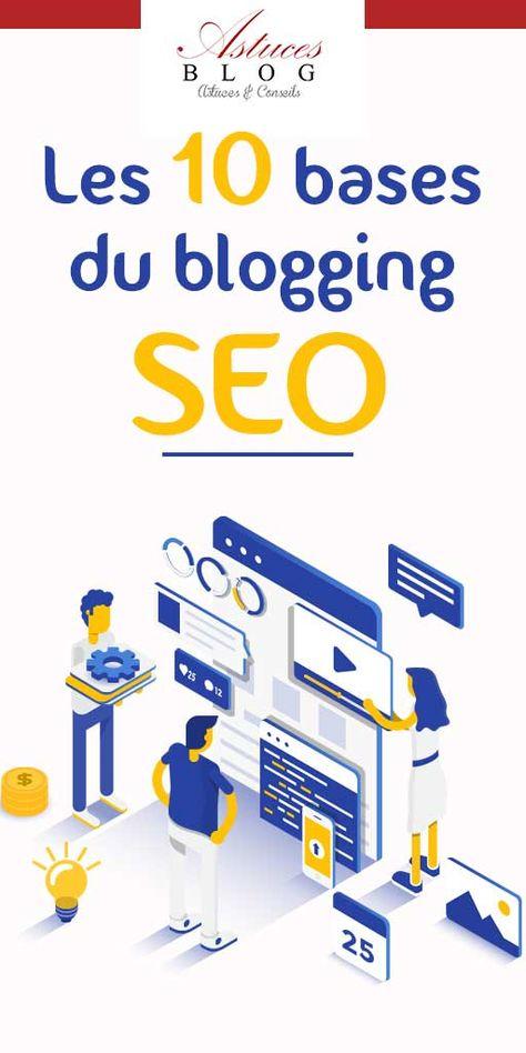 Les 10 bases du blogging Search Engine Optimization -SEO-