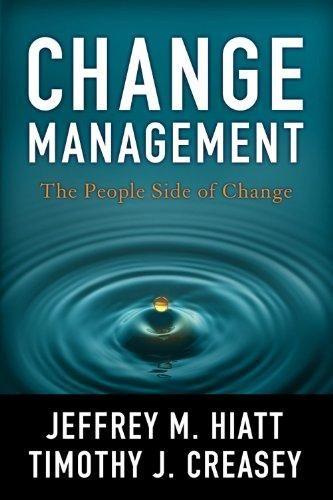 Pdf Download Change Management The People Side Of Change Ebook Pdf Download Read Audibook Change Management Change Leadership Management