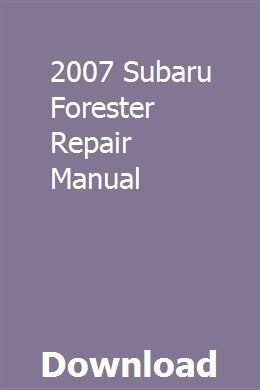 2007 Subaru Forester Repair Manual Repair Manuals Chilton Repair Manual Subaru Forester