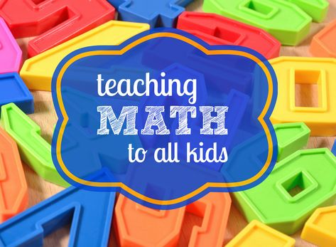 8 Tips for Teaching Math to ALL Young Children